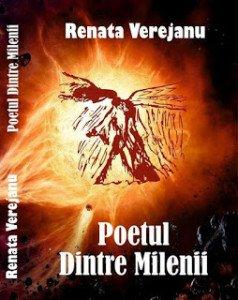 Poetul Dintre Milenii, Renata Verejanu
